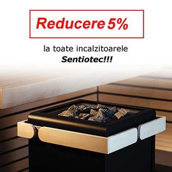 Reducere incalzitoare sauna Sentiotec